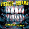 Vicious Dreams - Somethin´ Vicious EP