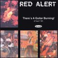 Red Alert - There´s A Guitar Burning! EP