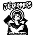 Jackhammers, The - Your Problem Now EP (limited)