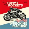 Tommy And The Rockets - Rock´N´Roll Wrecking Machine EP
