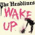 Headlines, The - Wake Up EP