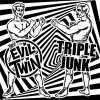 Split - Evil Twin, Thee/ Triple Junk EP
