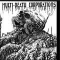 MDC - Multi Death Corporations EP