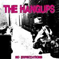 Hangups, The - No Expectations EP