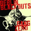 Split - Berlin Blackouts/ Gang Zero EP
