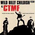 Wild Billy Childish & CTMF - You´re The One I Idolise EP