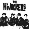 HiJackers, The - I Don´t Like You EP