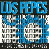 Los Pepes - Automatic/ Here Comes The Darkness EP (TP)