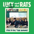 Lucy And The Rats - Stick To You/ True Romance EP