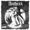 Anthrax - They´ve Got It All Wrong EP