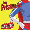 Priscillas, The - Superhero EP