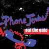 Phone Jerks - Out The Gate EP (limited)