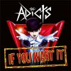 Adicts, The - If You Want It EP