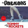 Split - Dahlmanns, The/ Tommy And The Rockets EP