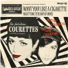 Courettes, The - Want You! Like A Cigarette EP