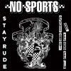 No Sports ‎– Stay Rude - Stay Rebel EP