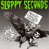 Sloppy Seconds - Where Eagles Dare EP