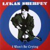 Lukas Sherfey ‎– I Won't Be Crying EP