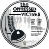 Oppressed, The - Victims PicEP