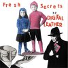 Digital Leather ‎– Fresh Secrets By Digital Leather EP
