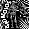 "Bad Mojos - Passout City 10"" (limited)"