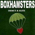 Boxhamsters - Demut & Elite LP