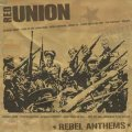 Red Union – Rebel Anthems (LP)
