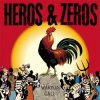 Heros & Zeros – Wake Up Call (LP)
