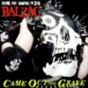 Balzac – Came Out Of The Grave (LP)