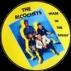 Ricochets, The – Made In The Shade Piclp