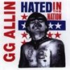 GG Allin – Hated In The Nation LP