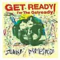 Sunny Domestozs – Get Ready For The Getready LP