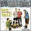 Me First & The Gimme Gimmes – Have Another Ball LP+CD