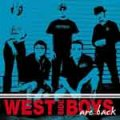 West Side Boys – Are Back LP