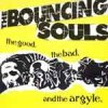 Bouncing Souls - The Good, The Bad And The Argyle LP