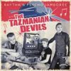 Tazmanian Devils, The - Rhythm´N´Psycho Jamboree LP