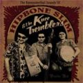 Hipbone Slim & The Knee Tremblers - The Kneeanderthals Sounds LP