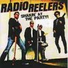 Radio Reelers - Shakin At The Party LP