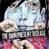 Omnipresent Disease, The - Dressed Like You 10""