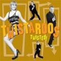 Twistaroos, The - Twisted! LP