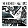 Higher Elevations, The - The Protestant Work Ethic LP
