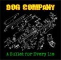 Dog Company - A Bullet For Every Lie LP+CD