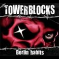 Towerblocks - Berlin Habits LP