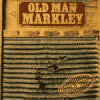 Old Man Markley - Guts N´ Teeth LP
