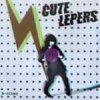 Cute Lepers - B-Sides 10""