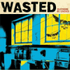 Wasted - Outsider By Choice LP