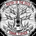 Turner, Frank - Poetry Of The Deed LP
