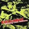 Evil Conduct - Working Class Anthems LP