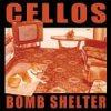 Cellos - Bomb Shelter LP