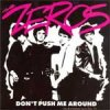 Zeros, The - Don´t Push Me Around LP